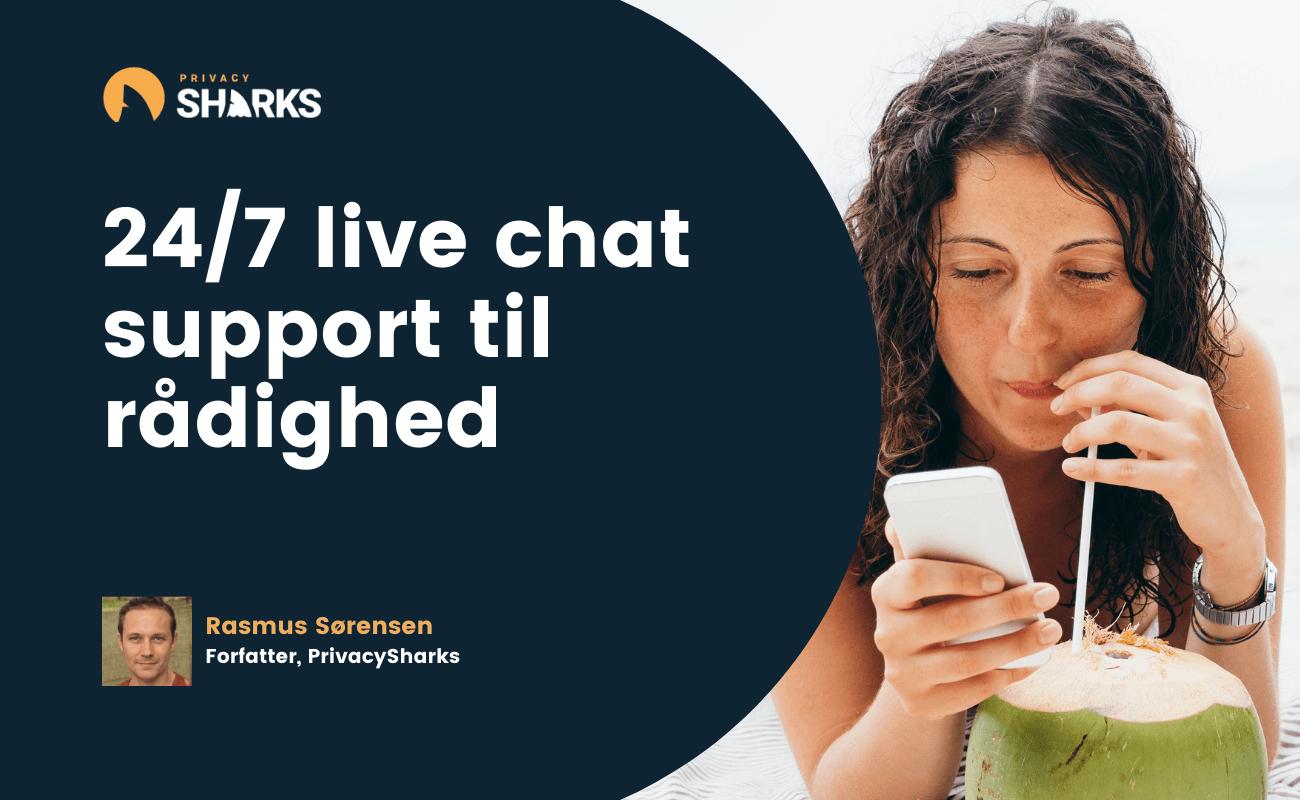 24_7 live chat support til rådighed