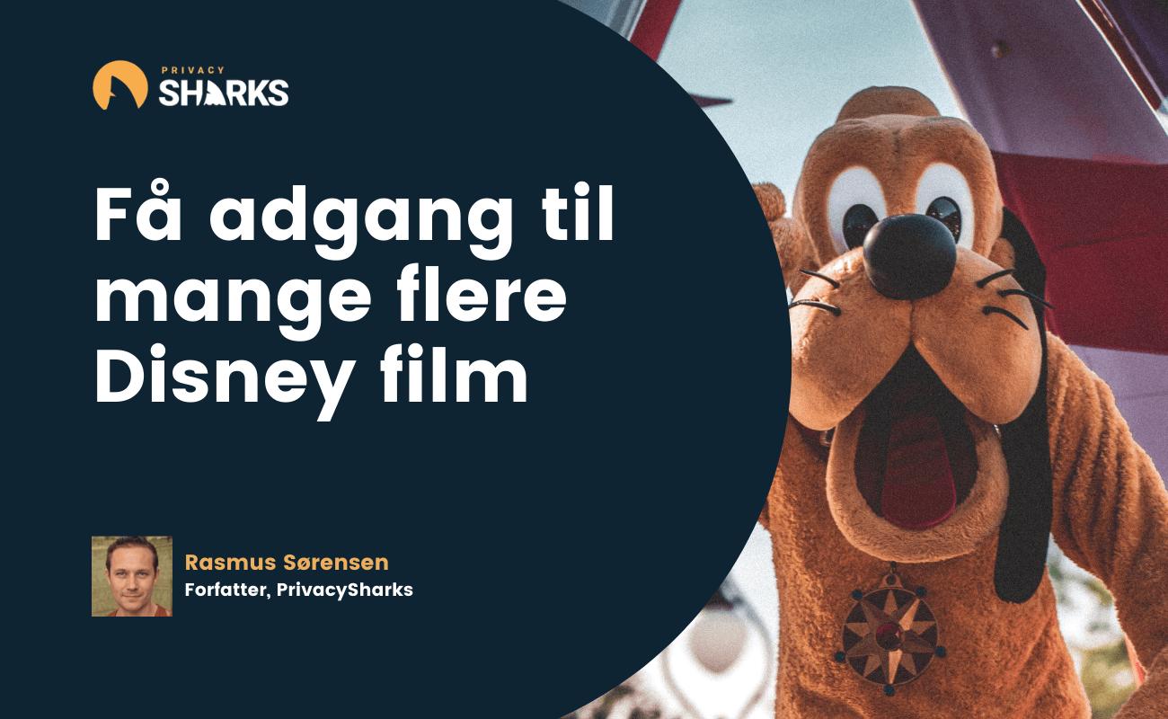 Få adgang til mange flere Disney film