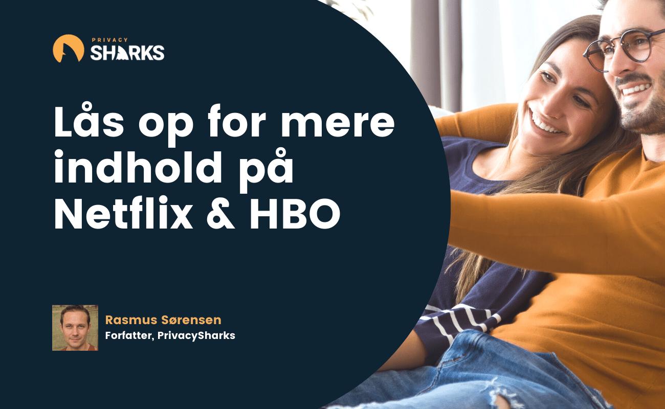Lås op for mere indhold på Netflix & HBO