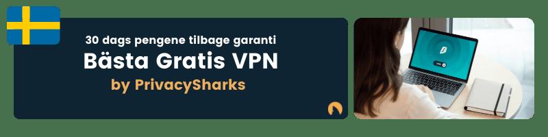 Bästa Gratis VPN