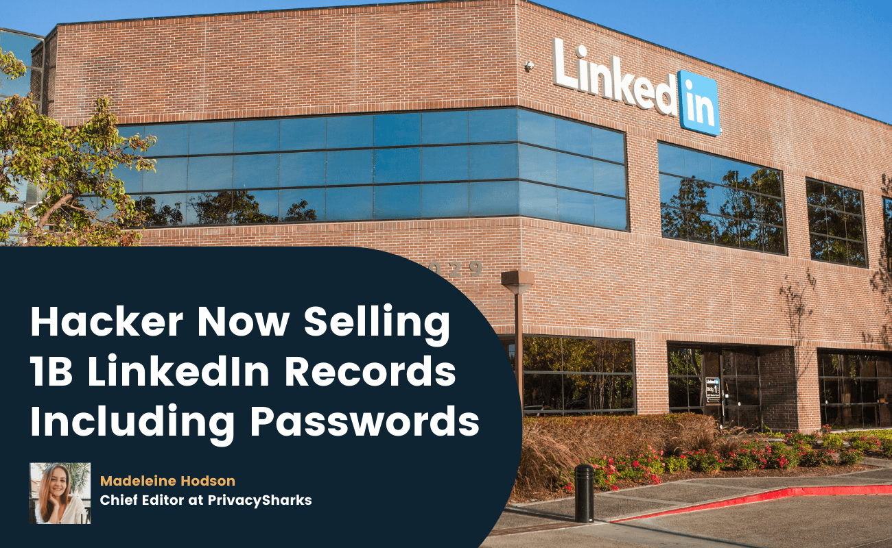 hacker now selling 1b linkedin records and passwords