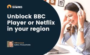 unblock netlflix