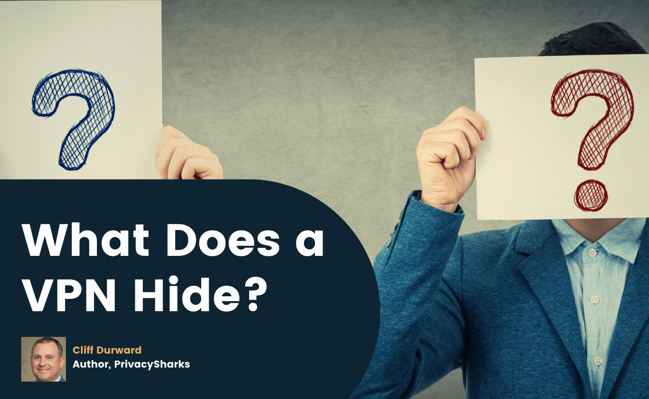 What Does a VPN Hide