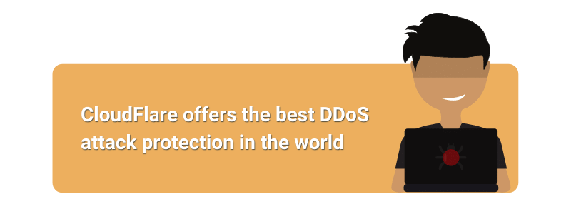 CloudFlare offers the best DDoS attack protection in the world