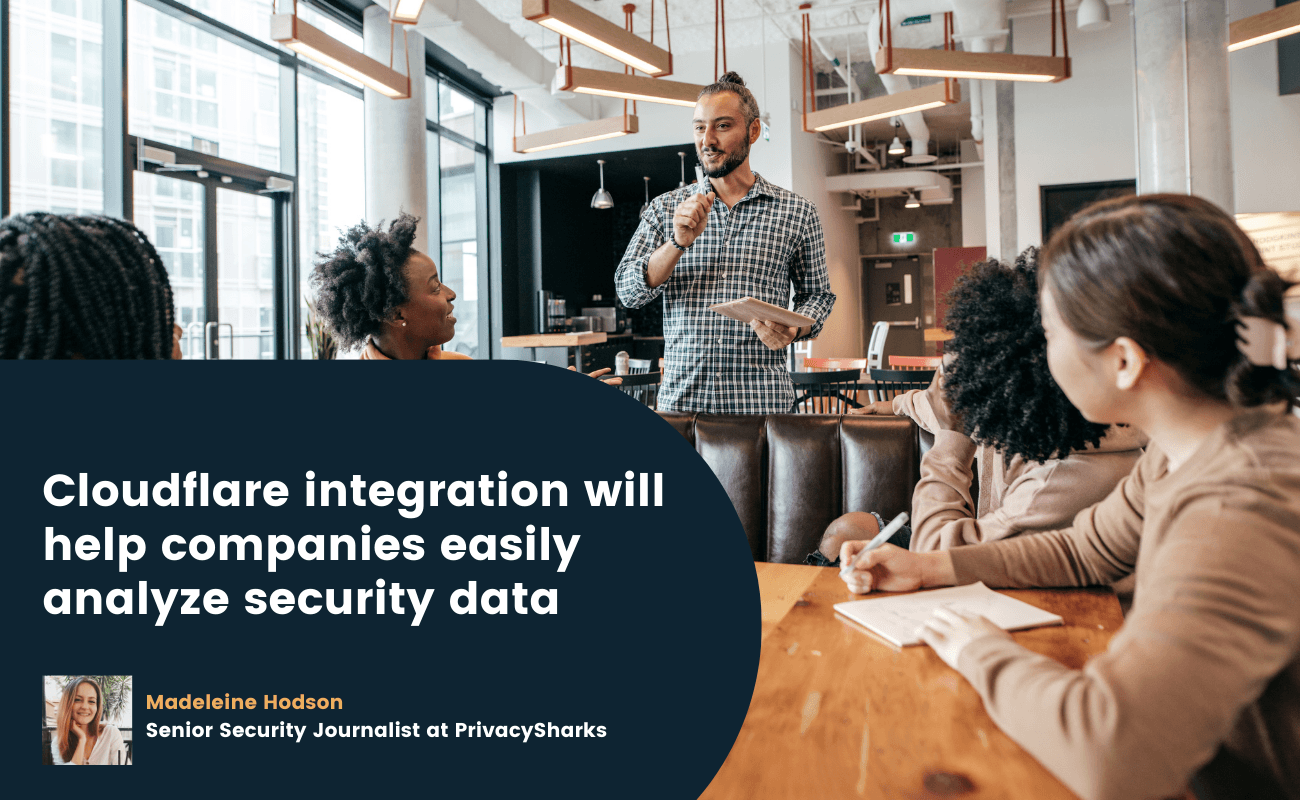 Cloudflare integration will help companies easily analyze security data