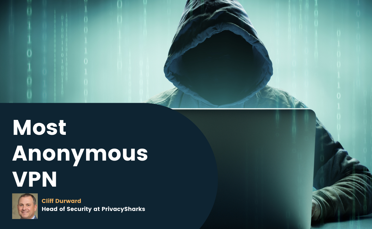 Most Anonymous VPN