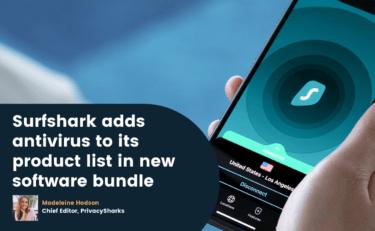 Surfshark adds antivirus to its product list