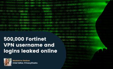 500,000 Fortinet VPN username and logins leaked online