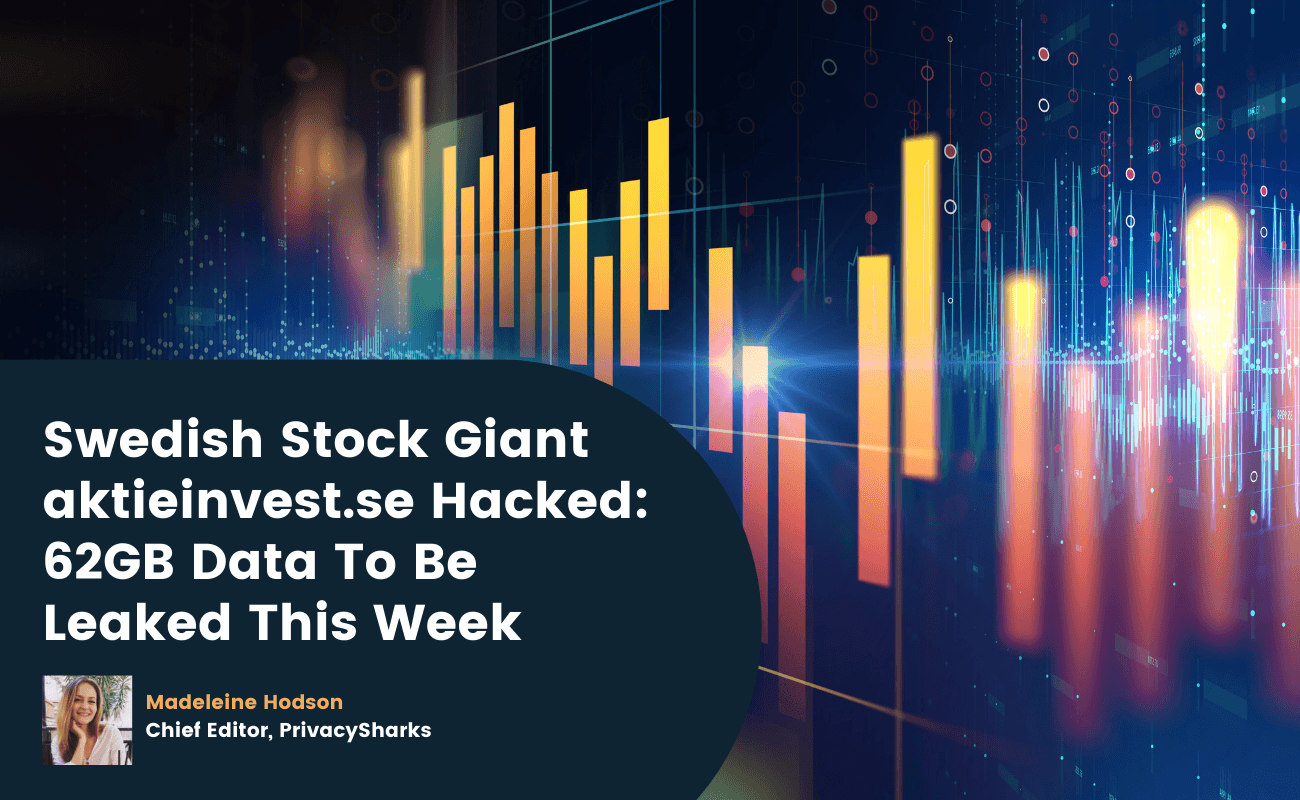 Swedish Stock Giant aktieinvest.se Hacked 62GB Data To Be Leaked This Week